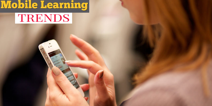 Mobile Learning Trends