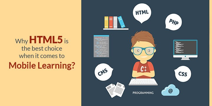why-html5-best-choice-mobile-learning