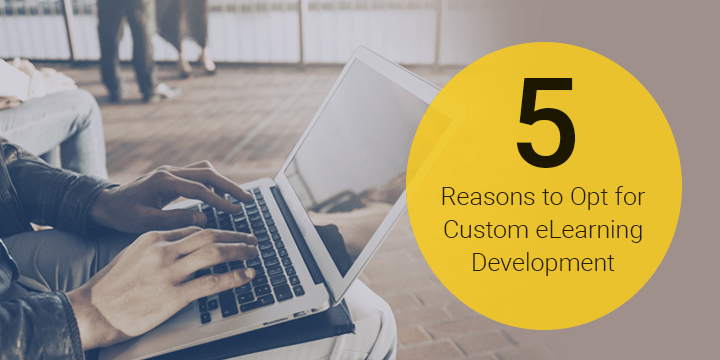 5-reasons-opt-custom-elearning-development