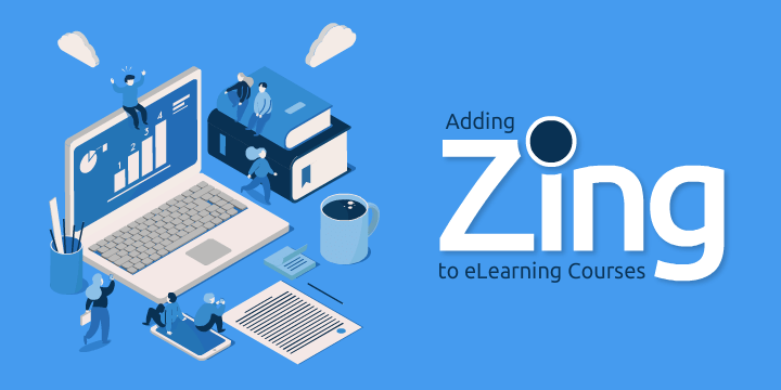 adding-zing-to-elearning-courses