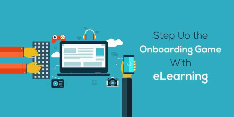 step-up-the-onboarding-game-with-elearning