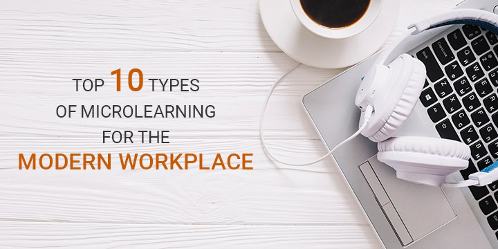 top-10-types-microlearning-for-modern-workplace