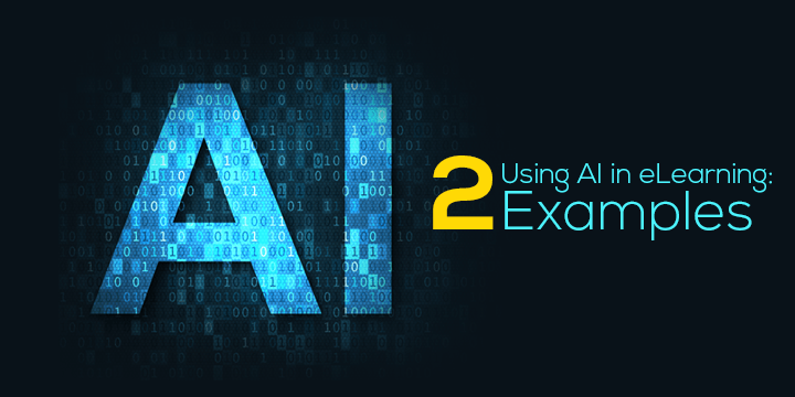 using-artificial-intelligence-ai-in-eLearning-examples