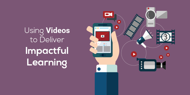 using-videos-deliver-impactful-learning