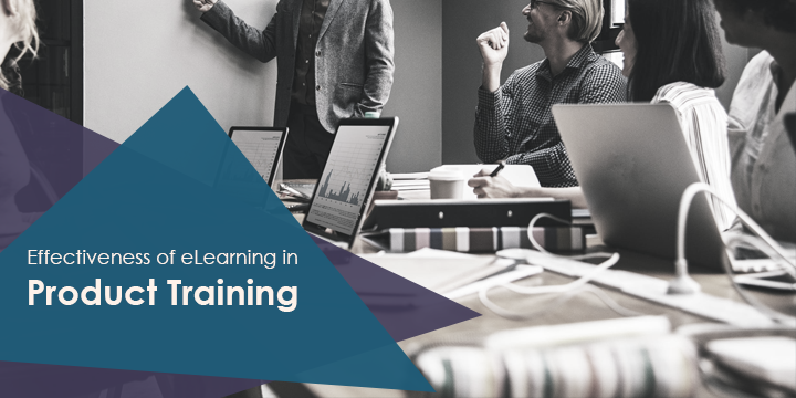 Effectiveness of eLearning in Product Training