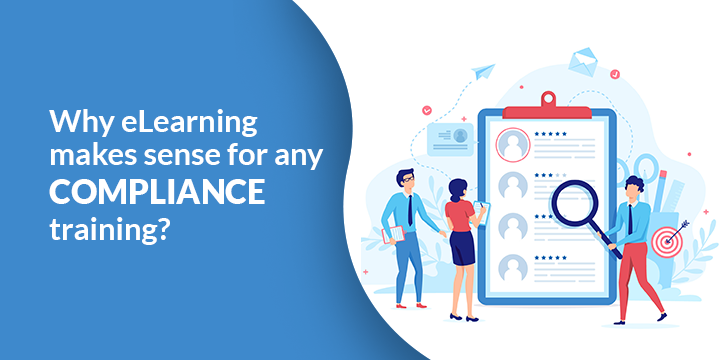 Why eLearning Makes Sense for Any Compliance Training